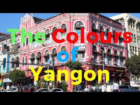 Colours of Yangon