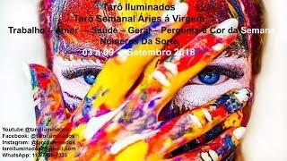 Previsão Semanal Áries á Virgem 03 a 09 de Setembro 2018