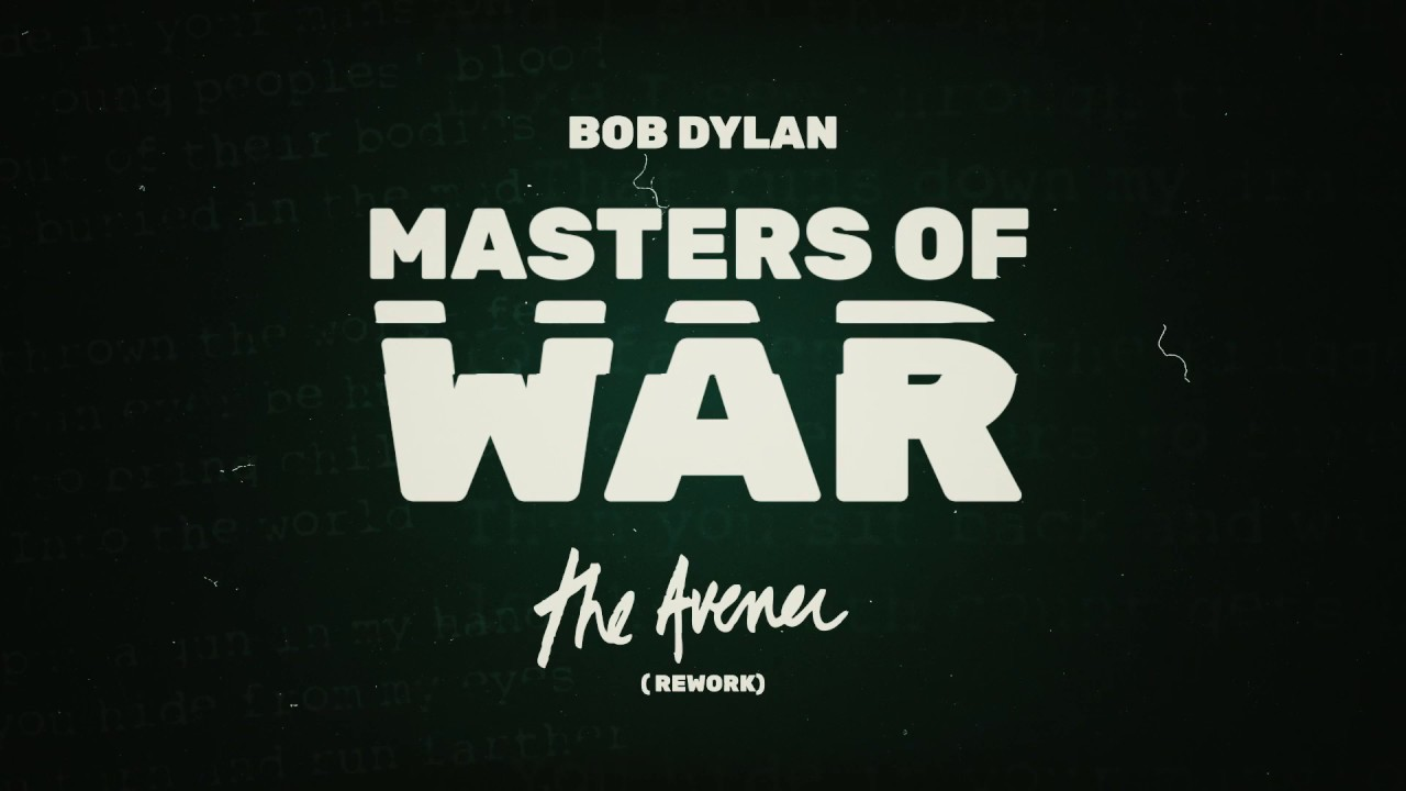 Bob Dylan - Masters of War (The Avener Rework) [Official Video] [Ultra  Music]