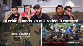 Kerala Floods - The Complete Picture | REACTION!