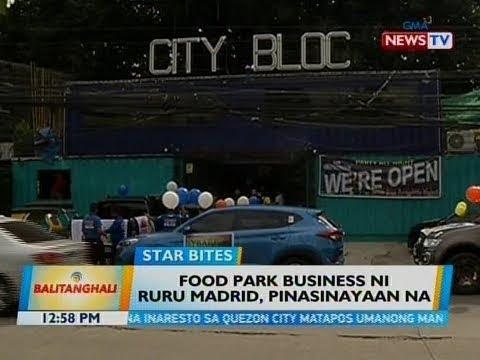 BT: Food park business ni Ruru Madrid, pinasinayaan na