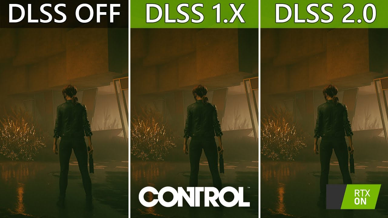 Control DLSS OFF vs DLSS 1.x vs DLSS 2.0 - Image Quality | Performance  Comparison | 1080p 1440p 4K - YouTube