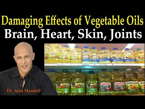 Damaging Effects of Vegetable Oils to Brain, Heart, Immune S