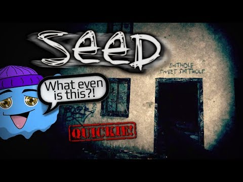 """[QUICKIE!] #74 """"SEED"""" 