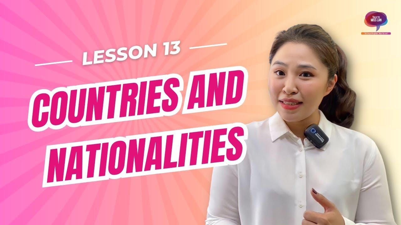 Bài 13: Từ vựng || Quốc gia & Quốc tịch