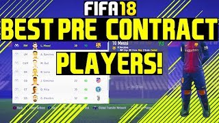 FIFA 18: BEST PRE-CONTRACT PLAYERS! FREE PLAYERS!