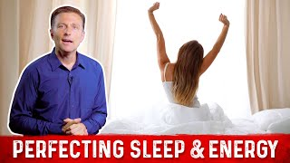 Perfecting Your Sleep & Energy