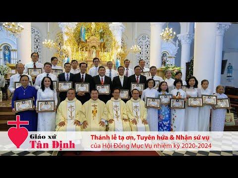 Thánh lễ tạ ơn, Tuyên hứa & Nhận sứ vụ của Hội Đồng Mục Vụ nhiệm kỳ 2020-2024
