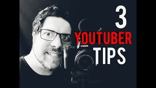 3 Tips on being a filmmaker - Youtuber