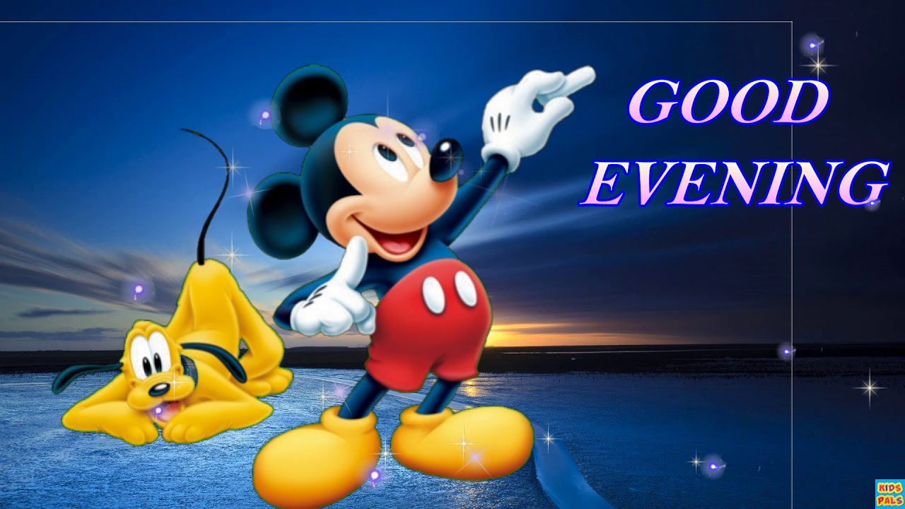 Disney Good Evening Greetings Quotes Sms Wishes Saying E