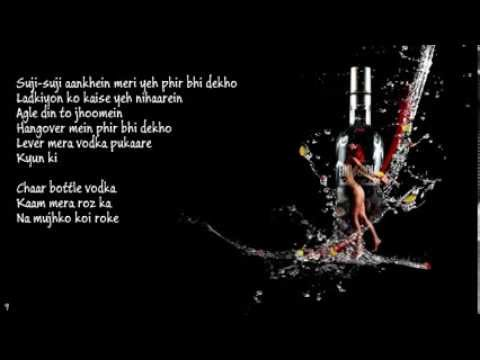 4-Chaar Bottle Vodka Song Yo Yo Honey Singh