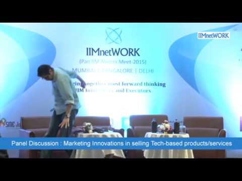 Marketing Innovations in selling Tech-based products/services : IIMnetWORK @Bangalore July 2015
