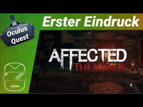 Oculus Quest [deutsch] Affected The Manor VR: Erster Eindruck | Oculus Quest Spiele Deutsch