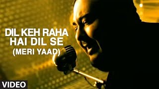 Download lagu Dil Keh Raha Hai Dil Se Video Song | Adnan Sami | Tera Chehra
