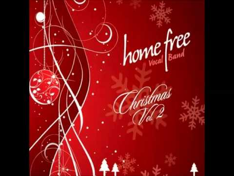 Home Free   - Joy To The World