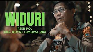 Irjen Pol Drs. Royke Lumowa, Mm - Widuri