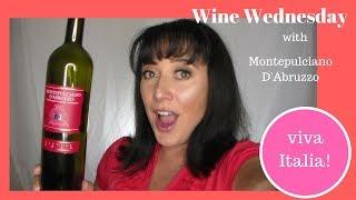 Wine Wednesday featuring Montepulciano D'Aruzzo