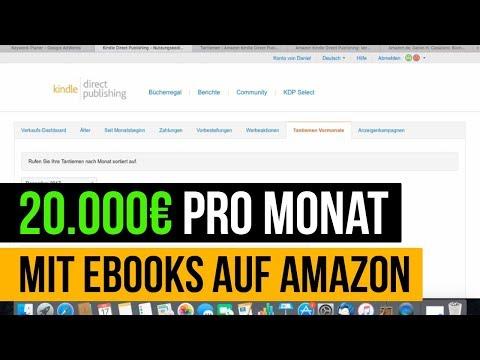 20.000€ pro Monat mit eBooks auf Amazon! - Neue Verdienstmöglichkeit 2018