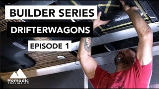 BUILDER SERIES: Drifterwagons | Custom Adventure Vans in Ogden, Utah | EP01