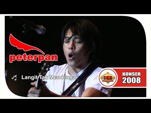 Peterpan - Langit tak Mendengar (Live Konser Bontang 3 Maret 2008)