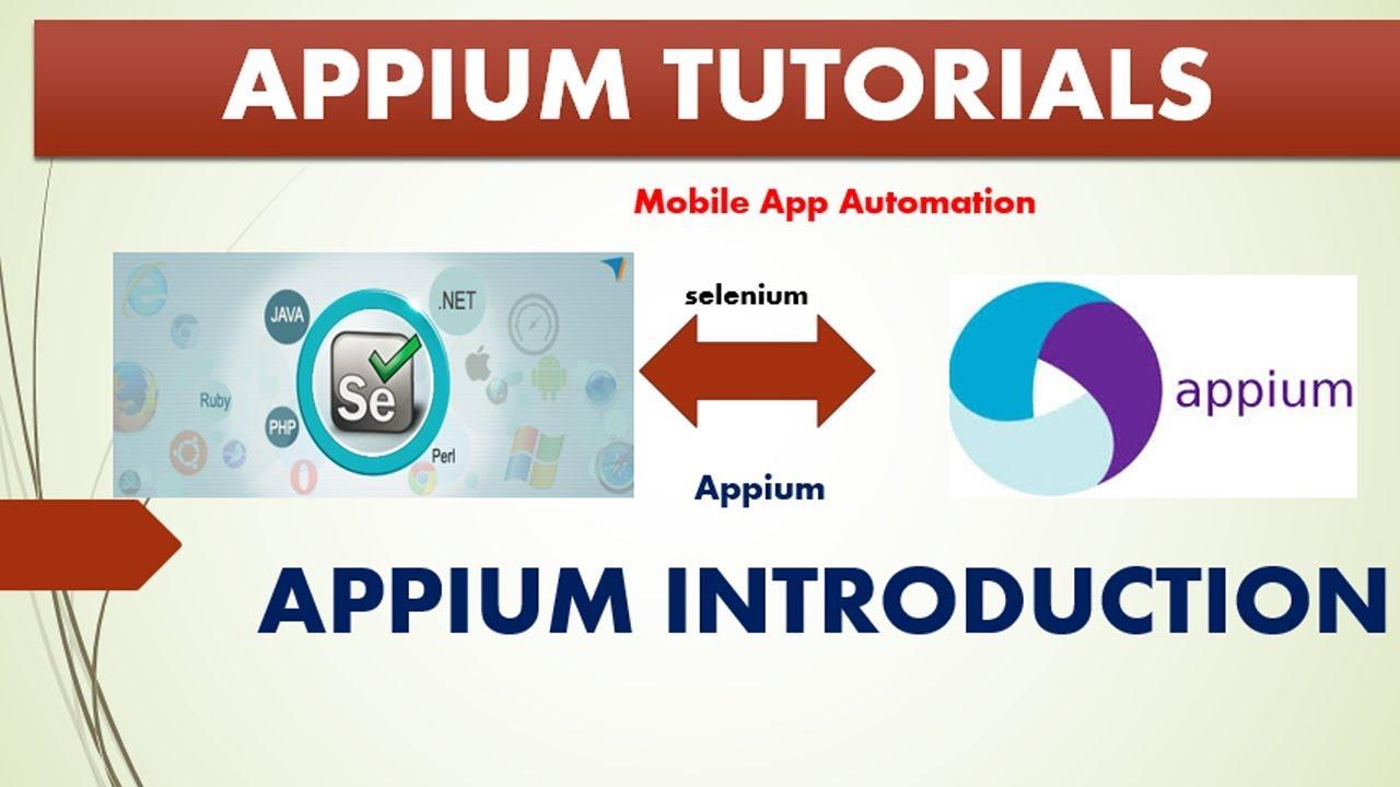 Complete Appium Tutorials | Appium Introduction