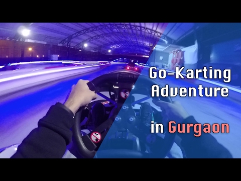 Adventure in Gurgaon | Smaaash Sky-karting | Go-karting
