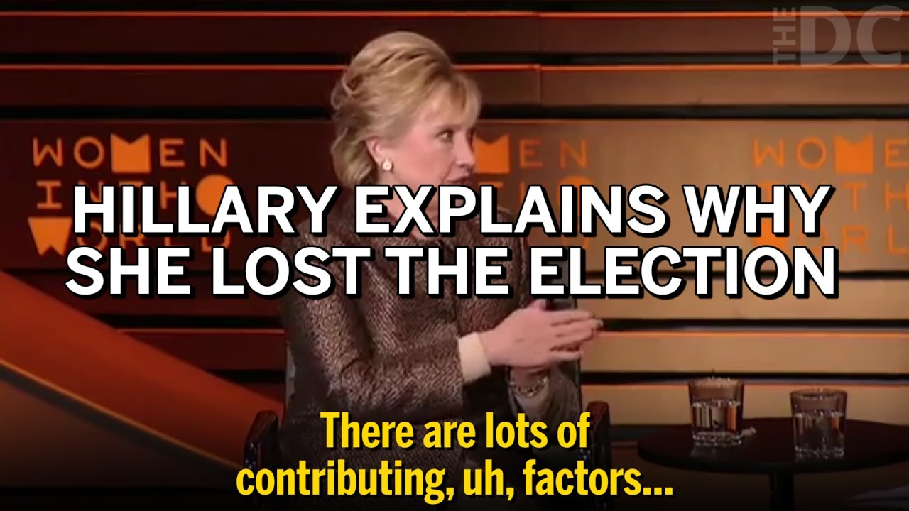 maxresdefault hillary explains why she lost to trump \