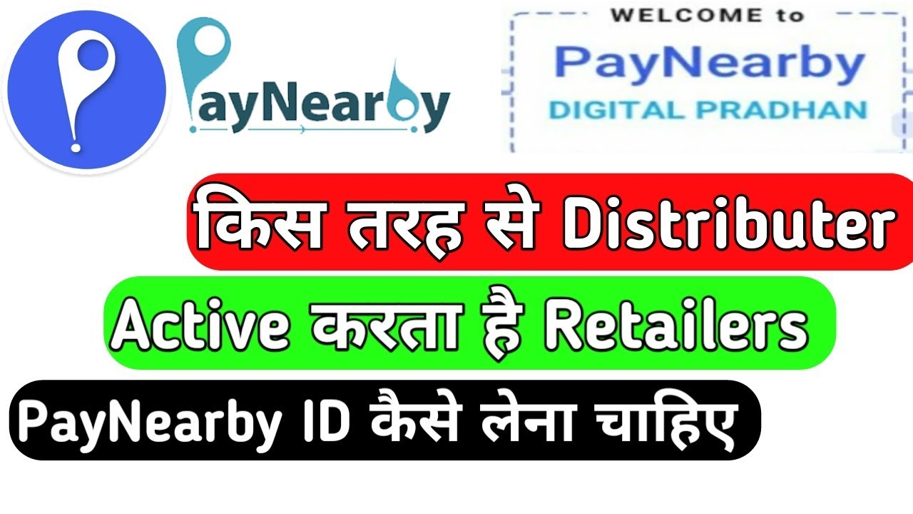 How to paynearby distributor paynearby retailer's retailer id turns 1000  topup by doing it