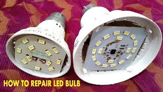 LED BULB REPAIR EASILY
