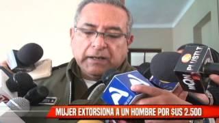 MUJER EXTORSIONA A UN HOMPRE POR $US 2500