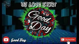 Dj love story remix slow full bass ...