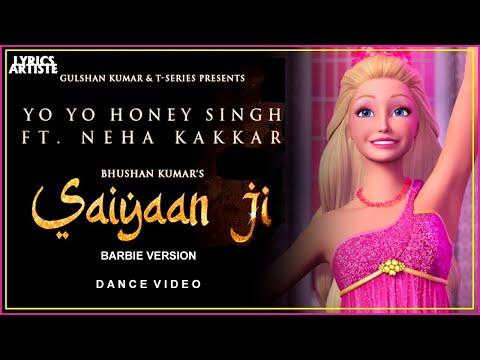 saiyaan-ji-(-barbie-version-)-►-yo-yo-honey-singh-ft.-neha-kakkar-|-nushrratt-bharuccha-|dance-video