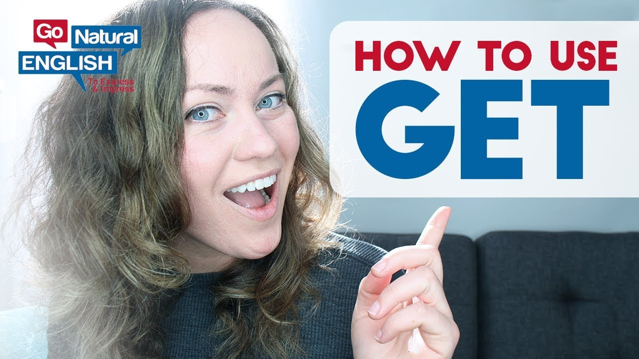 How do you use GET in English as a phrasal verb? - YouTube