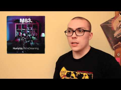 M83- Hurry Up, We're Dreaming ALBUM REVIEW