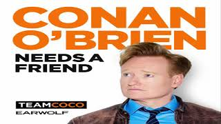 Conan O'Brien Needs a Friend - Pete Holmes 12/31/2018