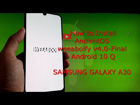 AncientOS weeaboify v4.0-Final for Samsung Galaxy A30 Android 10 Q
