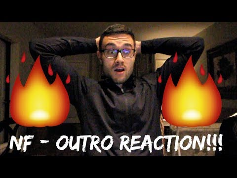 NF - OUTRO REACTION!!!