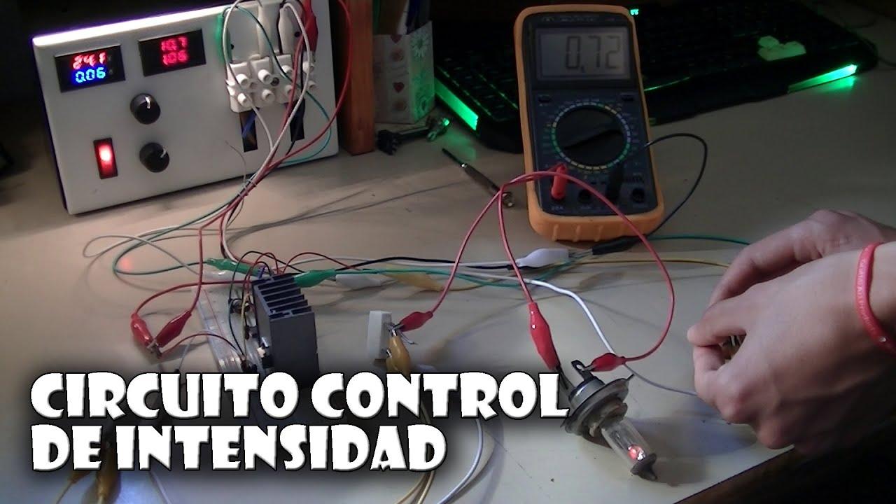 C mo controlar la intensidad en un circuito regulador de corriente y dummy load youtube - Regulador de intensidad ...