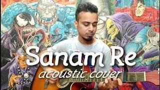 Sanam Re | Arijit Singh | acoustic cover Arrch