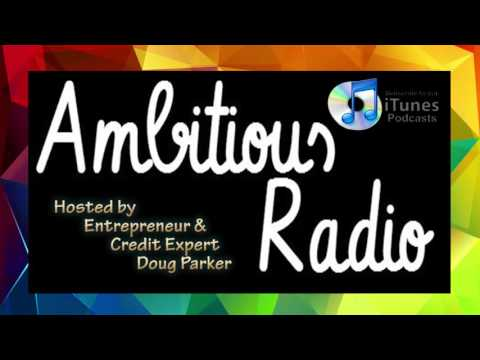 Bryan Flanagan, Guest on Ambitious Radio with host Doug Parker - Episode 2