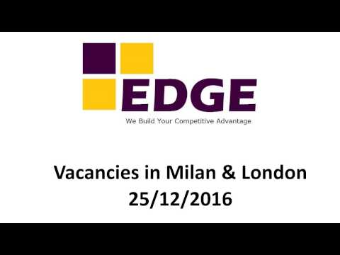 Jobs in Milan & London 25 Dec 2016