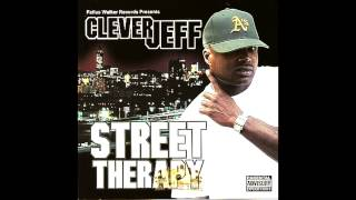 """Player Anthem"" - Clever Jeff, Street Therapy Album"