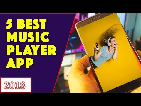 5 Best Music Player Apps For Android Of 2018