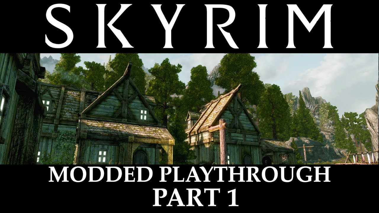 Skyrim Modded – Zero Period Productions