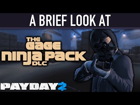 A brief look at The Gage Ninja Pack DLC. [PAYDAY 2]