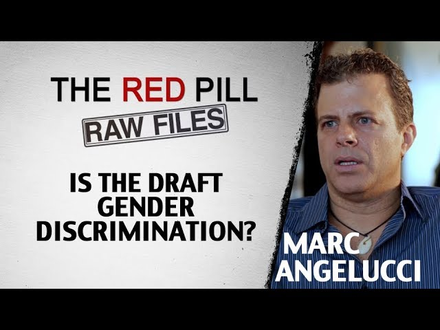 Is The The Draft Gender Discrimination? | Marc Angelucci #RPRF ...