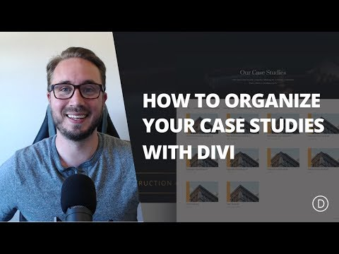 How to Use a Filterable Portfolio and Post Navigation to Organize Case Studies with Divi