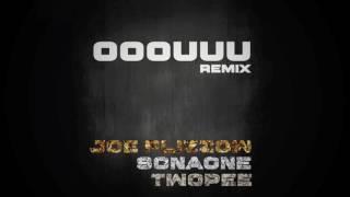 OOOUUU REMIX - Joe Flizzow, SonaOne and Twopee