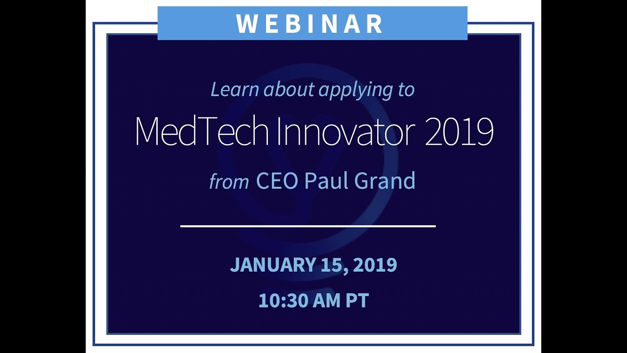 Applications to MedTech Innovator 2019 Showcase & Accelerator