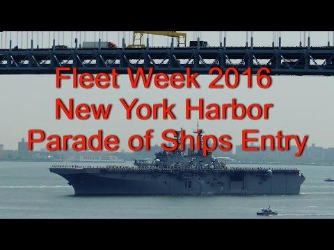 Fleet Week 2016 New York Harbor Parade of Ships Entry